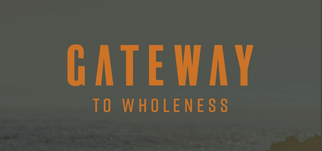 gateway to wholeness cover image