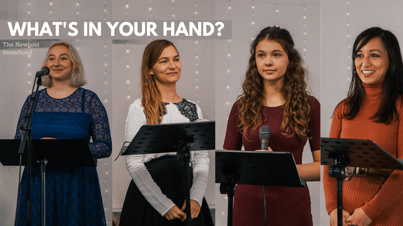 What's in your hand - The Newbold Sisterhood